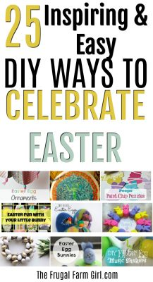 25 Inspiring Ideas to Celebrate Easter