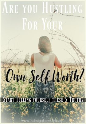 Are you Hustling for Your Own Self-Worth?