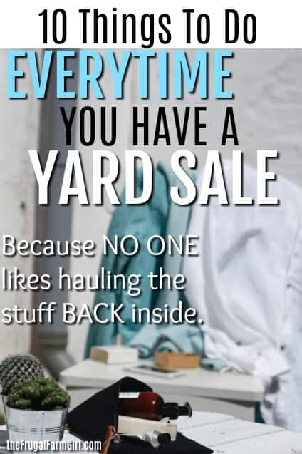 10 Hacks to Sell More Stuff at Your Yard Sale