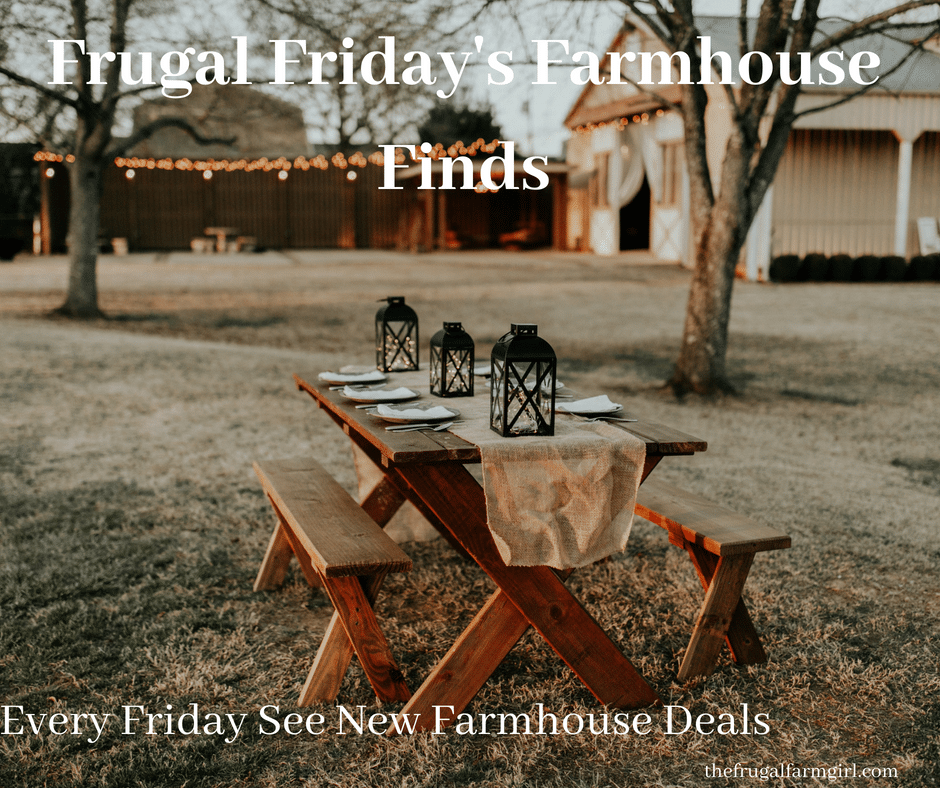 Friday's Frugal Farmhouse Finds 6/15