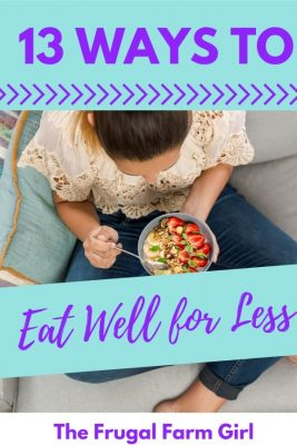 13 Simple Tips for Eating Healthy on a Super Tight Budget