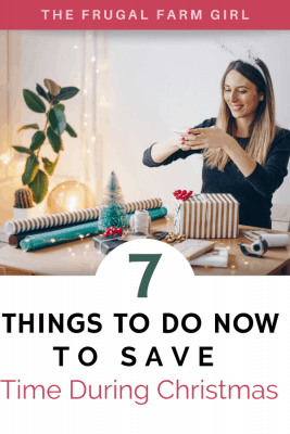 7 Things to Do Now To Save Time, Money & Your Sanity During Christmas